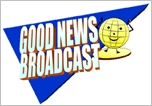Good News Broadcast