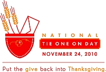 November 24 2010 - National Tie One On Day